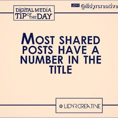 By @lidyrcreative Put numbers in your blog post titles