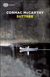 Suttree - McCarthy Cormac - Libro - Einaudi - Super ET - IBS
