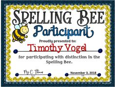 Present this certificate to your students for participating in the Spelling Bee. Bee Certificate, Award Certificates, Bee Decorations, Seasons Worksheets, Kids Awards, Spelling Bee, Spring Activities, Teaching English, School Ideas