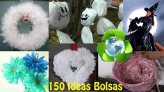 Reciclaje Bolsas de Plástico +150 Ideas / Recycling Plastic Bags +150 Ideas