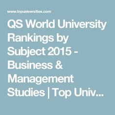 QS World University Rankings by Subject 2015 - Business & Management Studies | Top Universities