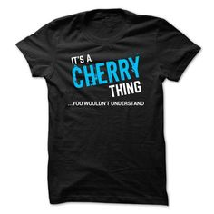 SPECIAL - It a CHERRY thing - #mothers day gift #easy gift. BUY NOW => https://www.sunfrog.com/Funny/SPECIAL--It-a-CHERRY-thing.html?68278