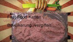 WasDerBürgerSoLiest: Fast Food Ketten , Bevölkerung  vergiften ... ..FA...