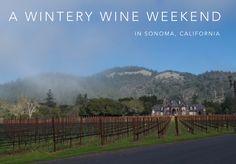 Planning a Winter trip to California  San Francisco day trip Sonoma Sonoma Valley