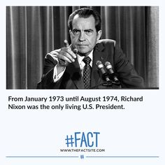 Over 450 Fun & Random Fact Images : From January 1973 until August Richard Nixon was the only living U. Wtf Fun Facts, True Facts, Funny Facts, Crazy Facts, President Facts, Daily Facts, Science Facts, Animal Facts, Teaching History