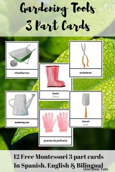 Free Montessori Inspired Gardening Tools 3 Part Cards In Spanish,English and Bilingual For Toddlers And Preschoolers