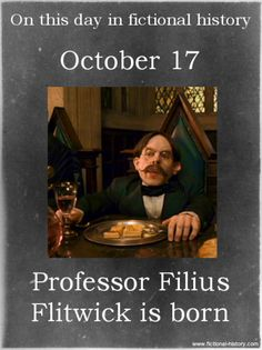 (Source) Name: Filius Flitwick Birthdate: October 17 Sun Sign: Libra, the Scales Harry Potter Facts, Harry Potter Birthday, Harry Potter Books, Harry Potter Love, Harry Potter Universal, Harry Potter Fandom, Harry Potter World, James Potter, Harry Potter Characters Birthdays