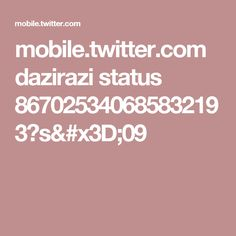 mobile.twitter.com dazirazi status 867025340685832193?s=09