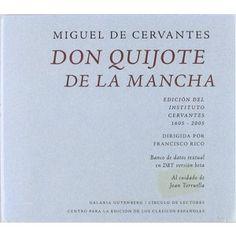 Don Quijote de la Mancha [Archivo de ordenador] / Miguel de Cervantes ; dirigida por Francisco Rico ; texto y base de datos lingüísticos al cuidado de Joan Torruella