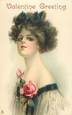 VALENTINE GREETING  beauty faces left, looks front, chin in air, pink rose & bud as corsage