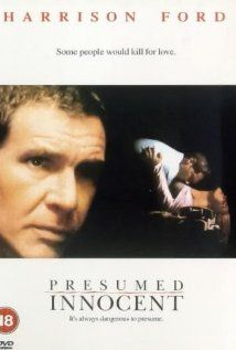 3.5 stars ==> #44 of 50: Presumed Innocent [1990 -- 127min]. DVR. Good murder mystery based on a Scott Turow novel. Harrison Ford is excellent and the ending was quite good.