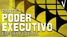Como funciona o Poder Executivo? - Presidente e Ministros