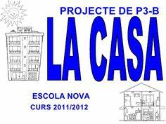 Projecte la casa comprimit by escolanovacervello via slideshare Spanish Class, Bar Chart, Activities For Kids, Education, Logos, Valencia, Ideas, Texts, World