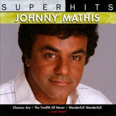 Photographer: David Vance. Johnny's Greatest Hits remains the definitive Johnny Mathis album, but it has to be said that Columbia's budget-line collection Super Hits does an excellent job of capturing
