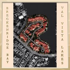 Breckenridge Bay at Val Vista Lakes Gilbert Arizona info on homes for sale, builder, HOA, schools, utilities and community amenities with pictures, map and more.... The Robert Palm Team - Realty ONE Group. (480) 359-4669