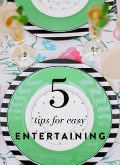 5 Tips for Easy Entertaining