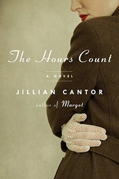 The Hours Count: A Novel by Jillian Cantor