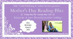 The Mother's Day Reading Blitz runs from Friday, May 9 to Sunday May 11. All books in the blitz are only $0.99. http://www.indieworldpub.com/#!mothers-day-reading-blitz/crux