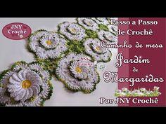 Passo a Passo de crochê Caminho de Mesa Jardim de Margaridas por JNY Crochê - YouTube