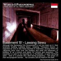 Basement 'B' - Lawang Sewu - Semarang, Indonesia - 'World of the Paranormal' are short bite sized posts covering paranormal locations, events, personalities and objects from all across the globe. Check out The Paranormal Guide at www.theparanormalguide.com