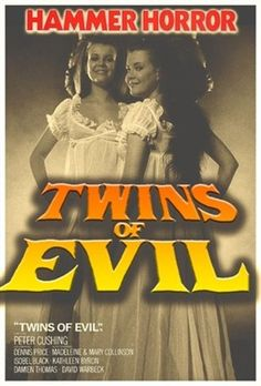 Twins of Evil 1971 Poster Horror Icons, Sci Fi Horror, Horror Movie Posters, Sexy Horror, Hammer Horror Films, Hammer Films, Female Vampire, Vampires And Werewolves, Classic Horror Movies