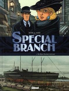Special Branch: 3. De Great Eastern ontwaakt