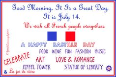 May we all join with the French to celebrate  with them. We wish you many years of Peace & Joy