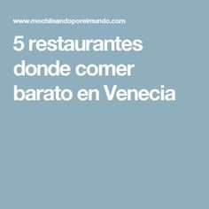 5 restaurantes donde comer barato en Venecia Global Business, Italy, Tips, Manhattan, Travelling, Wanderlust, Europe, Money, Places
