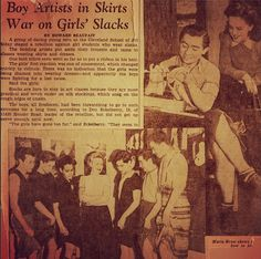 In 1941, when the girls at CIA began to wear pants to school, the male students became upset, and staged a rebellion of sorts - they decided to wear skirts. In the article, the girls stated that pants were more practical in the studio.