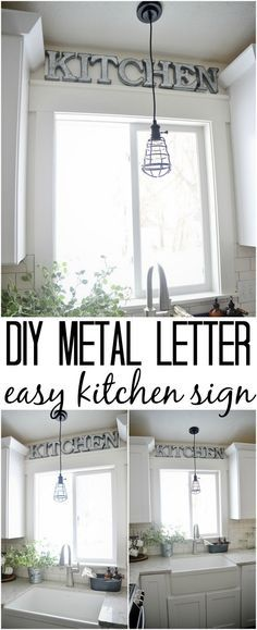 The easiest DIY metal letter kitchen sign - could make for any room of your house. Super easy & quick to make to add that industrial farmhouse charm.