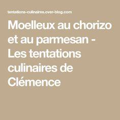 Moelleux au chorizo et au parmesan - Les tentations culinaires de Clémence