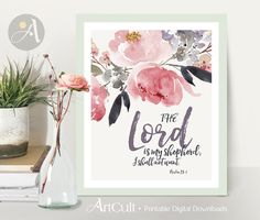 Welcome to ArtCult, printable wall art designs.  The Lord is my shepherd; I shall not want. Psalm 23:1 - Printable artwork.