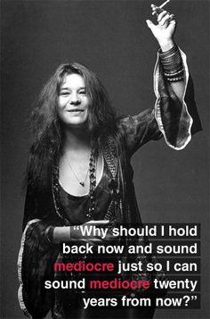 Janis Joplin <3 quotes