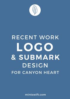 Step-by-step design process behind a logo and submark design for Canyon Heart by MintSwift- logo design, submark design, branding, graphic design, brand board
