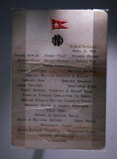 A Titanic 1st class menu is exhibited at the SeaCity Museum's Titanic exhibition on April 3, 2012 in Southampton, England.