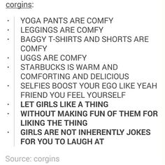 I think this is so important. like what YOU like, wear what YOU want to wear, do what YOU want to do. Don't let anyone else's opinion change what you want to do Intersectional Feminism, Patriarchy, Faith In Humanity, Text Posts, Fight Club, Superwholock, Equality, Funny, Hilarious