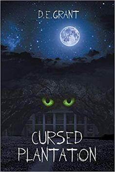 Amazon.com: Cursed Plantation (9781642149104): E Grant, D: Books Book Club Books, New Books, Horror Books, Best Comments, Thriller Books, Revenge, How To Introduce Yourself, Audiobooks, This Book