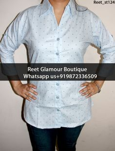 Elegant Light Blue Dot Printed Cotton Shirt Product Code : Reet_st124 To Order, Call/Whats app On +919872336509 We Offer Huge Variety Of Punjabi Suits, Anarkali Suits, Lehenga Choli, Bridal Suits,Sari,Shirts,Kurti, Gowns Etc .We Can Also Design Any Suit Of Your Own Design And Any Color Combination.