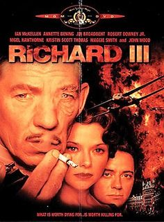 Richard III (2000) http://library.sjeccd.edu/record=b1159394~S1