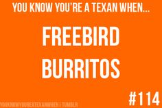 FREEBIRDS! fav restaurant, plus- after track season, going for the super monster. h0LLaaa!