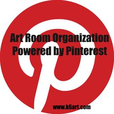 round up of great art room organization pins