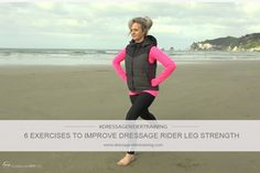 6 Leg Exercises To Improve Dressage Rider Leg Strength