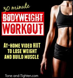 30-minute video HIIT workout using bodyweight exercises! Tone-and-Tighten.com