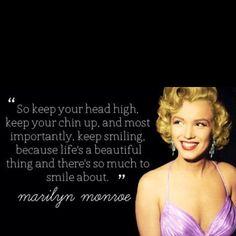 Smile. Marilyn Monroe.