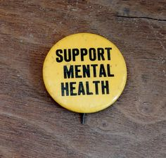 Vintage Pinback Button Support Mental Health Yellow & Black 60's Mid Century Fashion Jean Jacket Pin Awareness Pin by OffbeatAvenue on Etsy