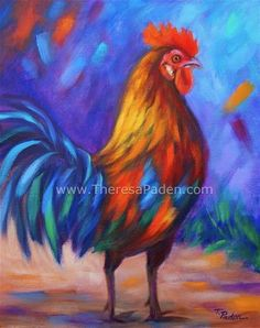 """""""Colorful Rooster"""" by Theresa Paden"""