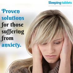 Proven solutions for those suffering from anxiety.