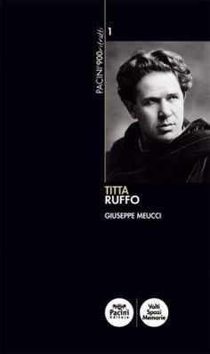 Ritratti del Novecento   TITTA RUFFO
