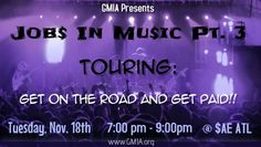 Jobs in Music Pt. 3: Touring: Get on the Road and Get Paid!!!