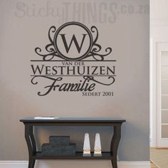 This Afrikaans Surname Wall Art is your personal surname in Afrikaans with an ornate capital letter and the word Familie too. Bedroom Stickers, Vinyl Wall Stickers, Wall Decal Sticker, Vinyl Wall Decals, Words To Live By Quotes, Family Wall Decor, Vinyl Wall Quotes, Wall Art Designs, Bedroom Designs